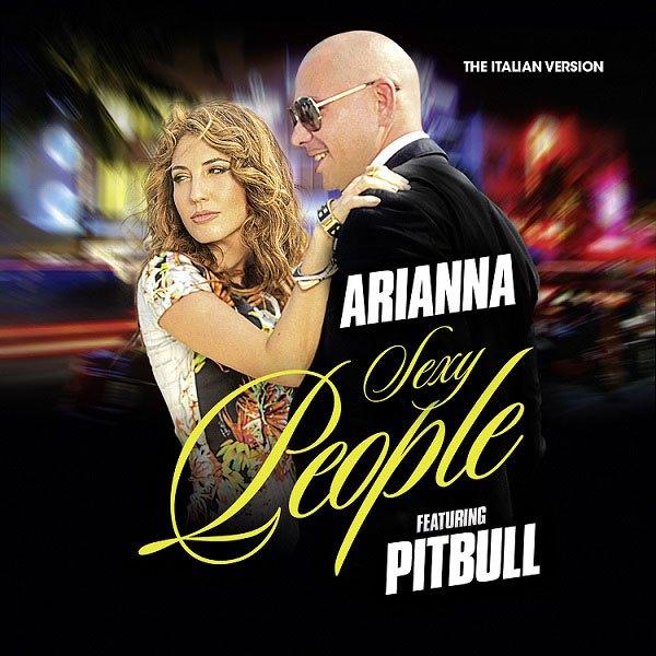 Arianna Sexy people ft. Pitbull