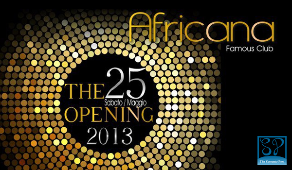 L'Africana Famous Club inaugura l'estate 2013